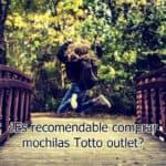 ¿Es recomendable comprar mochilas Totto outlet?