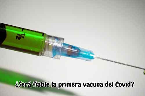 sera fiable la primera vacuna del covid