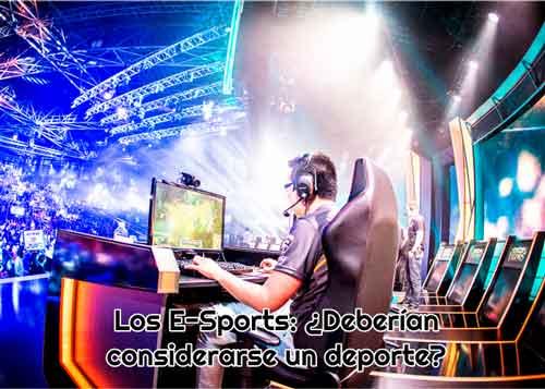 e sports deberian considerarse deporte